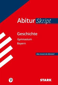 AbiturSkript - Geschichte Bayern - Ehm, Matthias