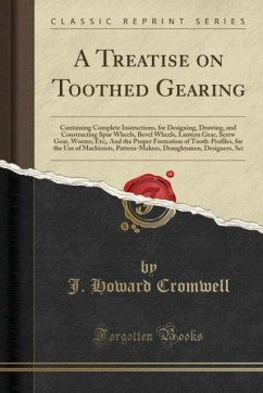 A Treatise on Toothed Gearing