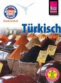 Reise Know-How Kauderwelsch Türkisch - Wort für Wort: Kauderwelsch-Sprachführer Band 12 (eBook, PDF)