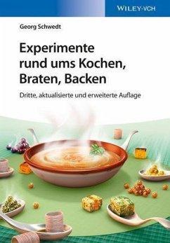 Experimente rund ums Kochen, Braten, Backen (eBook, PDF) - Schwedt, Georg