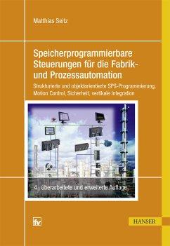 Speicherprogrammierbare Steuerungen für die Fabrik- und Prozessautomation (eBook, PDF) - Seitz, Matthias