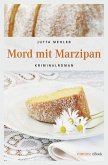 Mord mit Marzipan (eBook, ePUB)