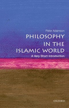 Philosophy in the Islamic World: A Very Short Introduction (eBook, PDF) - Adamson, Peter