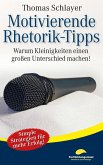 Motivierende Rhetorik-Tipps (eBook, ePUB)