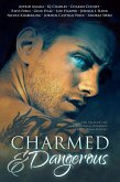 Charmed and Dangerous: Ten Tales of Gay Paranormal Romance and Urban Fantasy (eBook, ePUB)