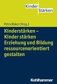 Kinderstärken - Kinder stärken (eBook, ePUB)