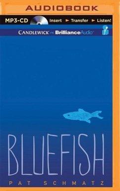 Bluefish - Schmatz, Pat