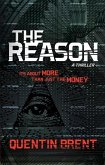 The Reason: It's about More Than Just the Money