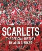 Scarlets: The Official History of the Llanelli Scarlets