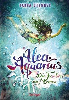 Die Farben des Meeres / Alea Aquarius Bd.2 - Stewner, Tanya