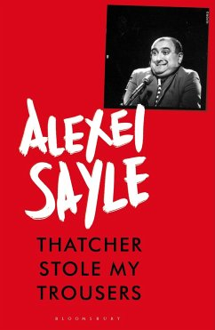 Thatcher Stole My Trousers - Sayle, Alexei