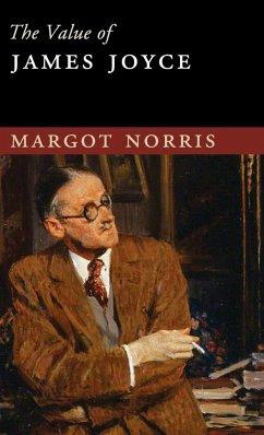 The Value of James Joyce - Norris, Margot (University of California, Irvine)