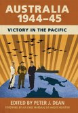 Australia 1944-45: Victory in the Pacific