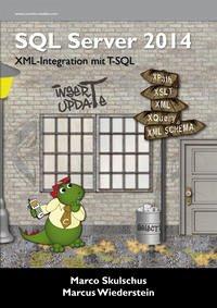 MS SQL Server 2014. XML-Integration mit T-SQL