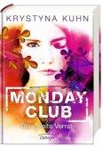 Der zweite Verrat / Monday Club Bd.2