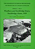 The Danebury Environs Project: The Prehistory of a Wessex Landscape, Volume 2