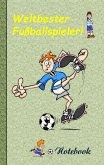 Weltbester Fußballspieler - Notizbuch