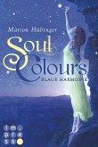 Blaue Harmonie / Soul Colours Bd.1 (eBook, ePUB)