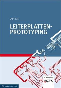 Leiterplatten-Prototyping - Borges, Malte; Führmann, Lars; Wiemers, Arnold; Worzny, Wojciech