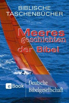 Meeresgeschichten der Bibel (eBook, ePUB)