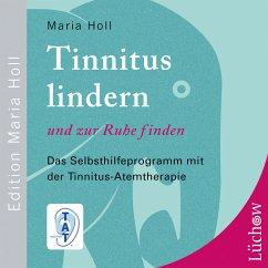 Tinnitus lindern und zur Ruhe finden (MP3-Download) - Holl, Maria