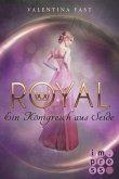 Ein Königreich aus Seide / Royal Bd.2 (eBook, ePUB)