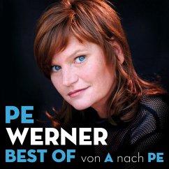 Best Of-Von A Nach Pe - Werner,Pe