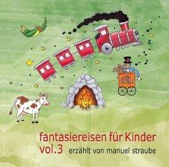 Fantasiereisen für Kinder, 1 Audio-CD