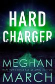 Hard Charger (Flash Bang, #2) (eBook, ePUB)
