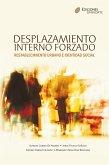 Desplazamiento interno forzado, Restablecimiento urbano e identidad social (eBook, ePUB)