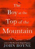 The Boy at the Top of the Mountain (eBook, ePUB)