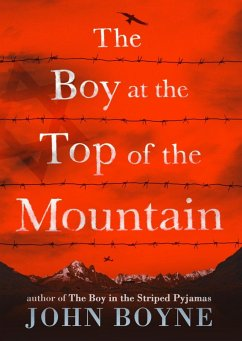 The Boy at the Top of the Mountain (eBook, ePUB) - Boyne, John