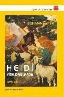 Heidi Yine Daglarda - Spyri, Johanna Spyri, Johanna