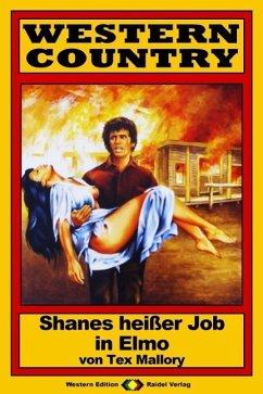 WESTERN COUNTRY 99: Shanes heißer Job in Elmo (...