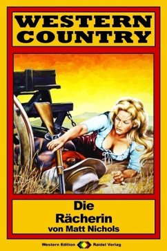 WESTERN COUNTRY 97: Die Rächerin (eBook, ePUB)