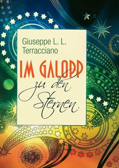 Im Galopp zu den Sternen (eBook, ePUB) - Terracciano, Giuseppe L. L.