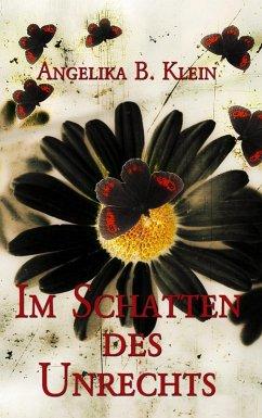 Im Schatten des Unrechts (eBook, ePUB)
