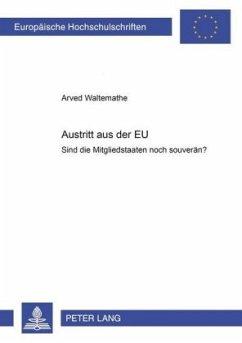 Austritt aus der EU - Waltemathe, Arved