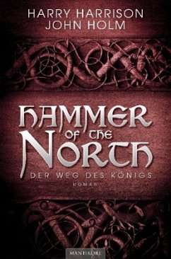 Der Weg des Königs / Hammer of the North Bd.2