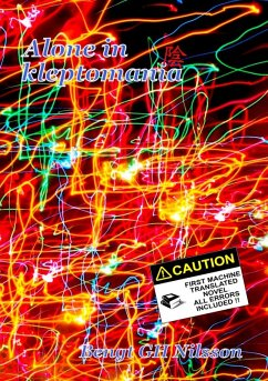 Alone in kleptomania (eBook, ePUB) - Nilsson, Bengt Gh