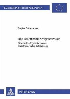 Das italienische Zivilgesetzbuch - Rübesamen, Regine