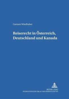 Reiserecht in Österreich, Deutschland und Kanada - Windhaber, Carmen
