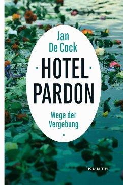 Hotel Pardon (eBook, ePUB) - De Cock, Jan