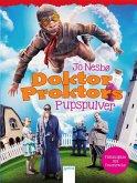 Doktor Proktors Pupspulver / Doktor Proktor Bd.1 (Mängelexemplar)