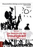 Die Geschichte der Traurigkeit (eBook, PDF)