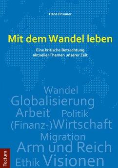 Mit dem Wandel leben (eBook, PDF) - Brunner, Hans
