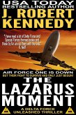 The Lazarus Moment (Delta Force Unleashed Thrillers, #3) (eBook, ePUB)