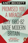 Promised You A Miracle (eBook, ePUB)