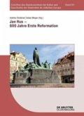 Jan Hus - 600 Jahre Erste Reformation