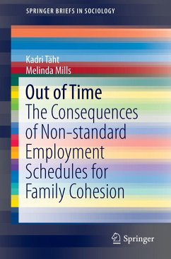Out of Time: The Consequences of Non-standard Employment Schedules for Family Cohesion